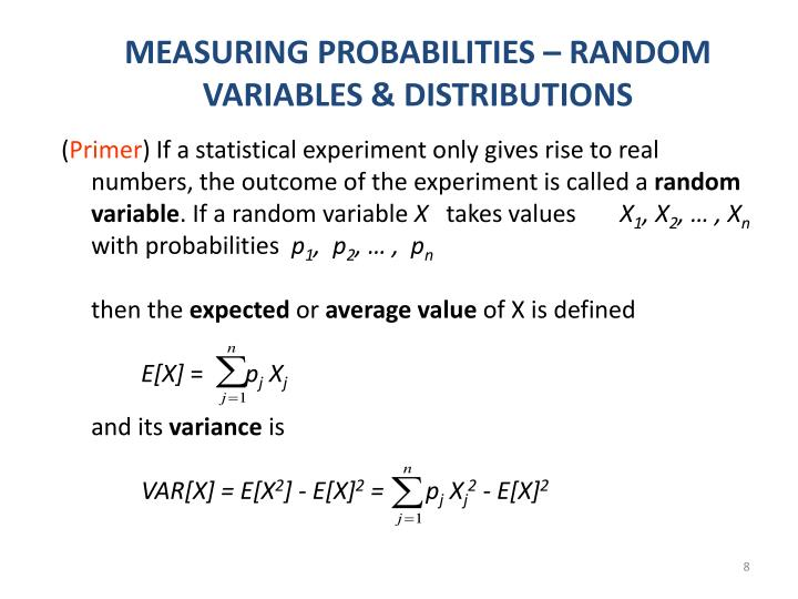 MEASURING PROBABILITIES – RANDOM VARIABLES & DISTRIBUTIONS