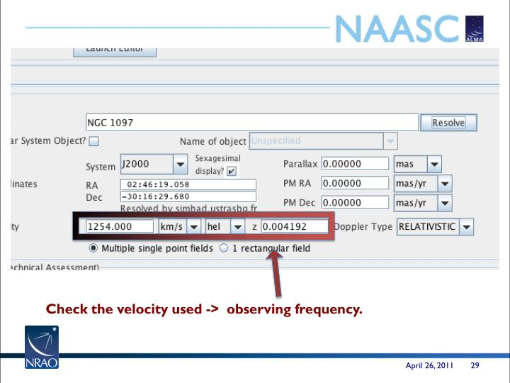 Check the velocity used ->  observing frequency.