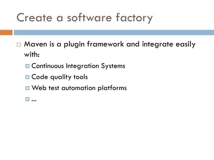 Create a software factory