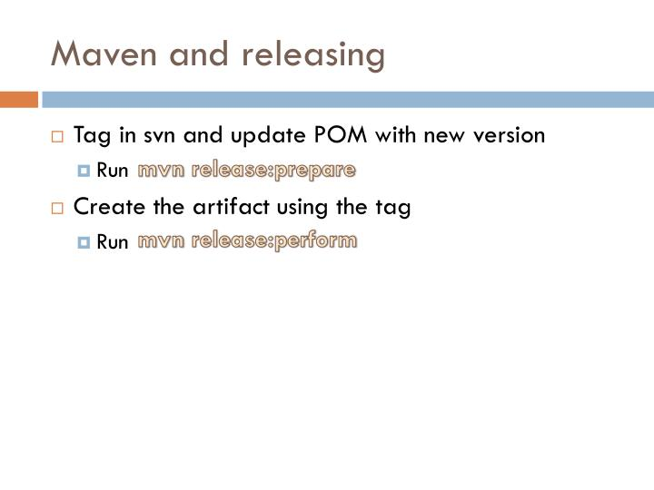 Maven and releasing