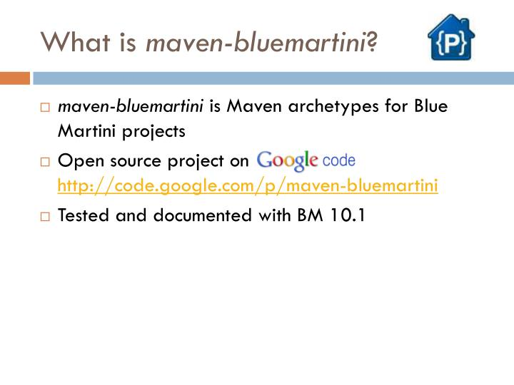 What is maven bluemartini