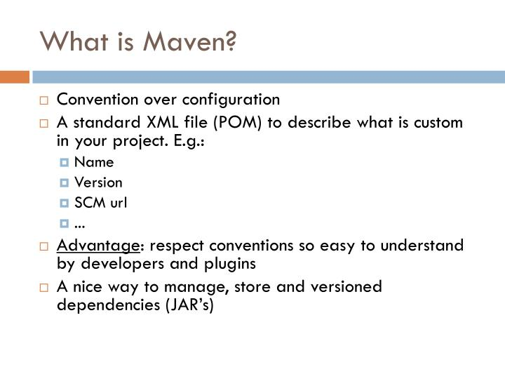 What is Maven?