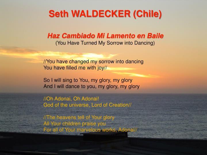Seth WALDECKER (Chile)