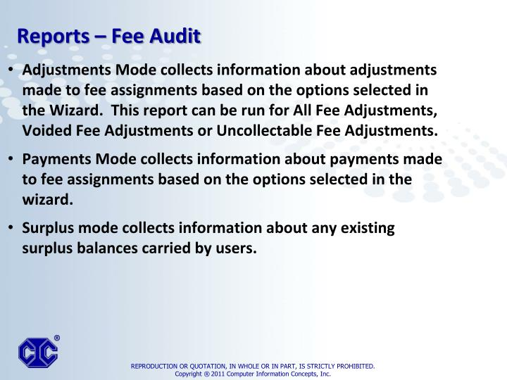 Adjustments Mode collects information about adjustments made to fee assignments based on the options selected in the Wizard.  This report can be run for All Fee Adjustments, Voided Fee Adjustments or Uncollectable Fee Adjustments.