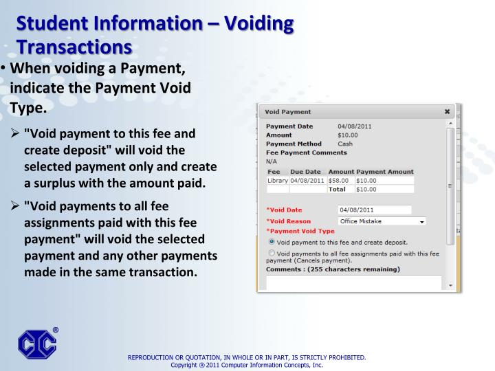 When voiding a Payment, indicate the