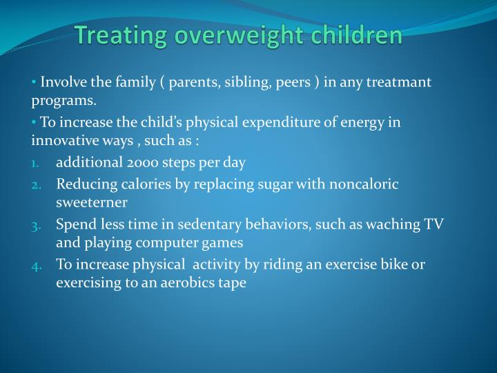 Treating overweight children