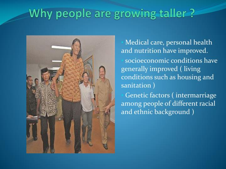 Why people are growing taller ?