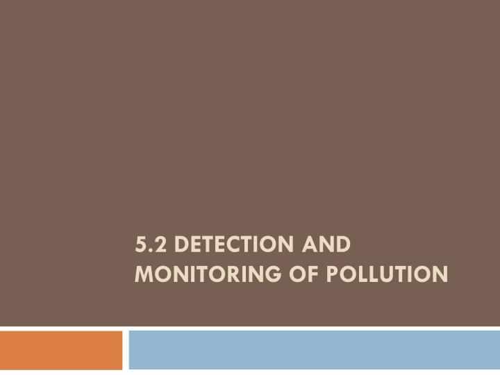 5 2 detection and monitoring of pollution