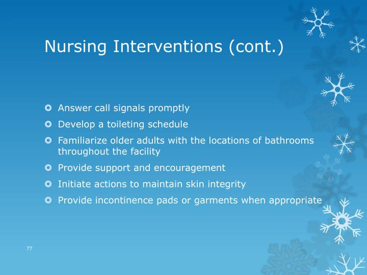 Nursing Interventions (cont.)