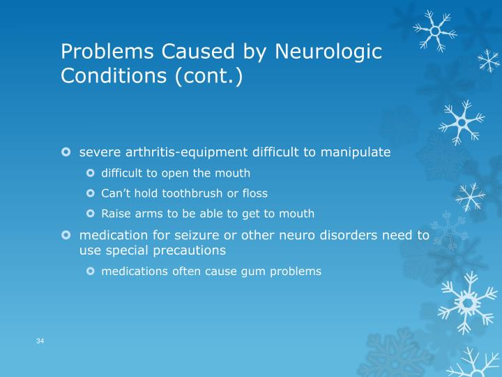 Problems Caused by Neurologic Conditions (cont.)
