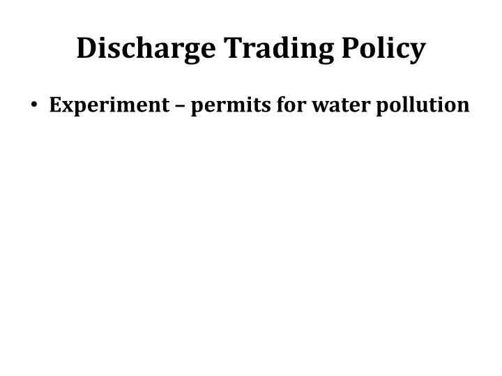Discharge Trading Policy