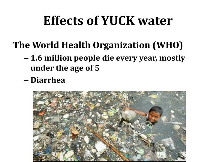 Effects of YUCK water