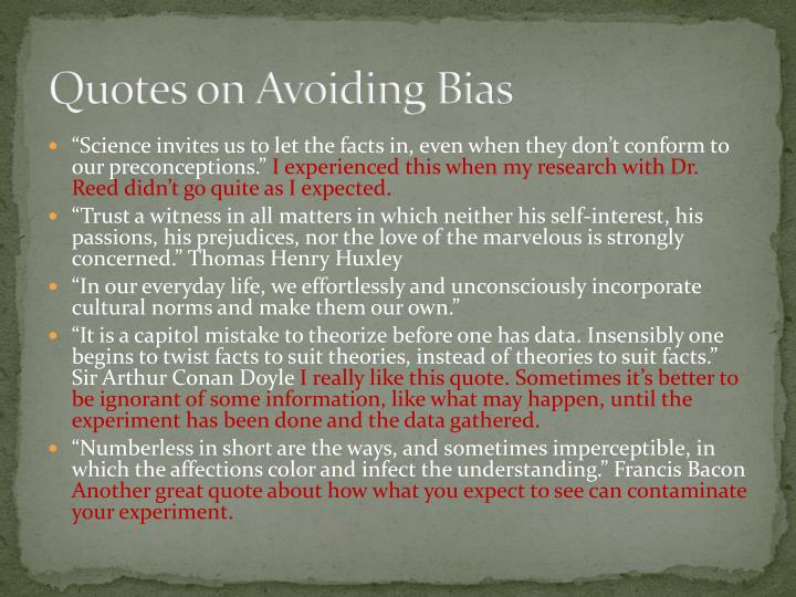 Quotes on Avoiding Bias