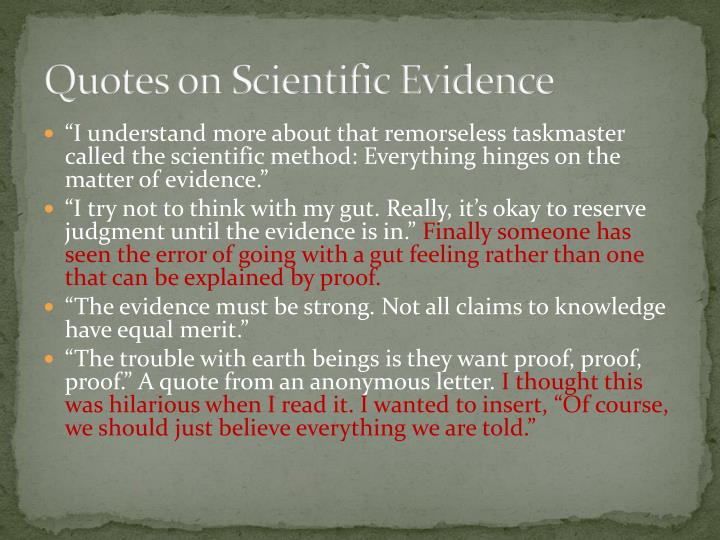 Quotes on Scientific Evidence
