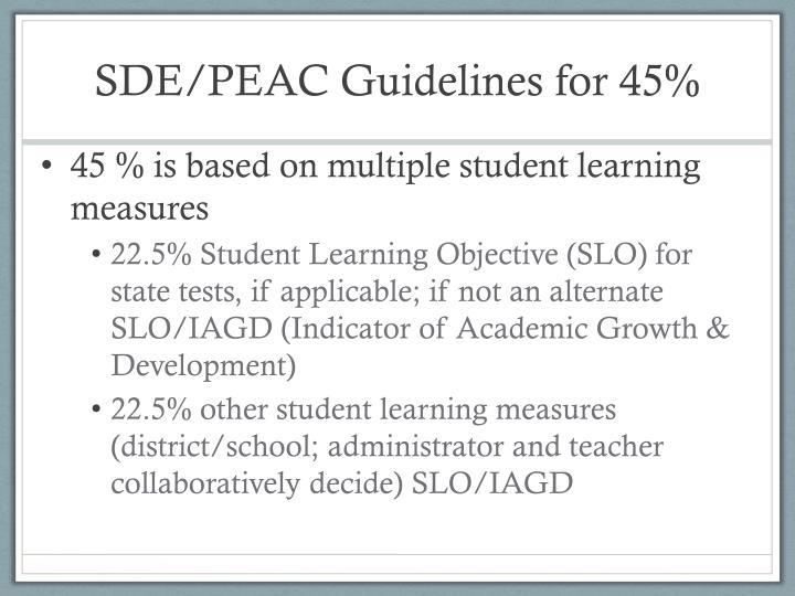 SDE/PEAC Guidelines for 45%