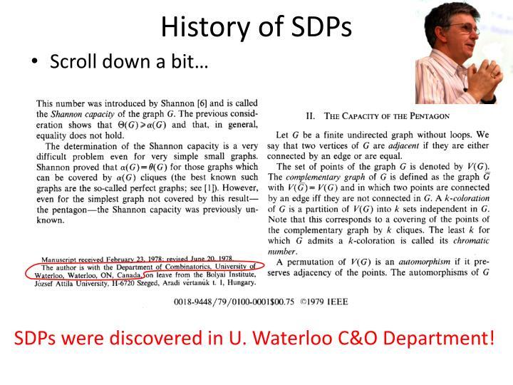 History of SDPs