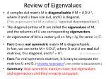 review of eigenvalues