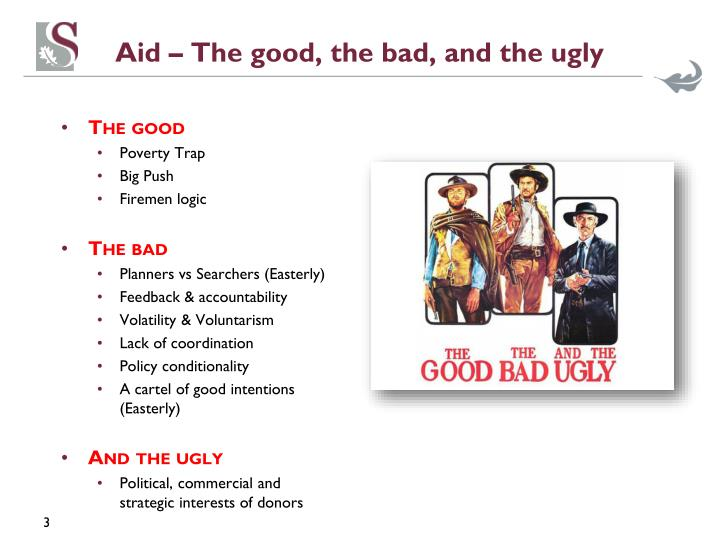 Aid the good the bad and the ugly