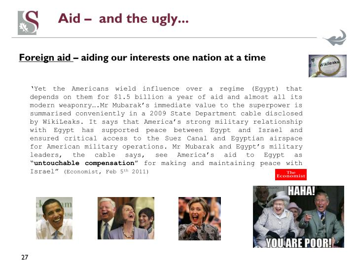 Aid –  and the ugly...