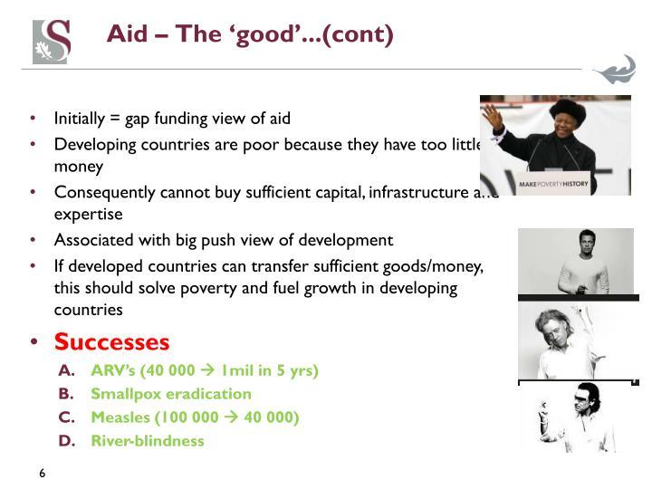 Aid – The 'good'...(