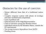obstacles for the use of coercion