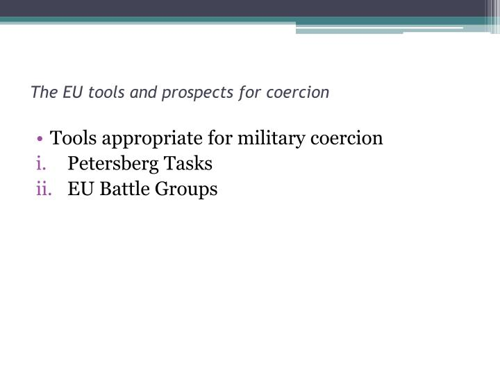 The EU tools and prospects for coercion