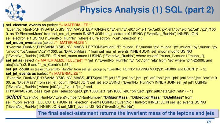 Physics Analysis (1) SQL (part 2)