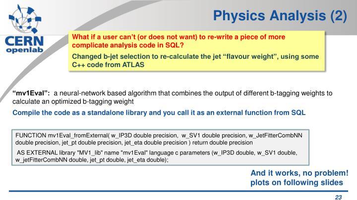 Physics Analysis (2)