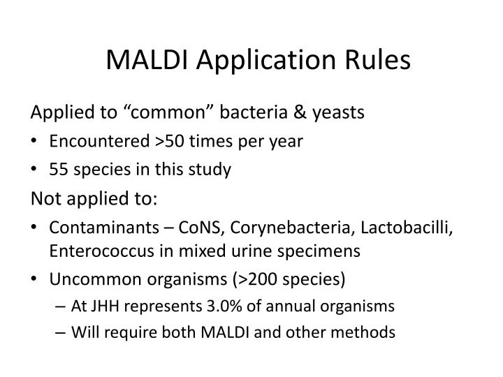 MALDI Application Rules