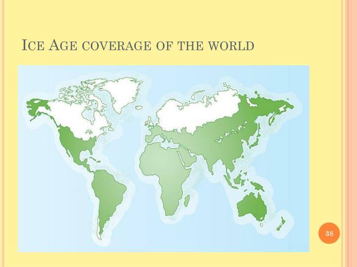 Ice Age coverage of the world