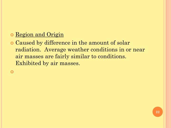 Region and Origin