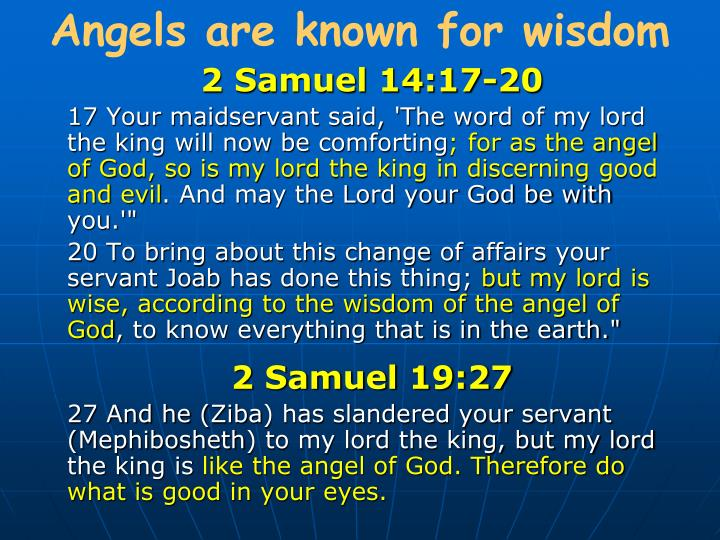 Angels are known for wisdom