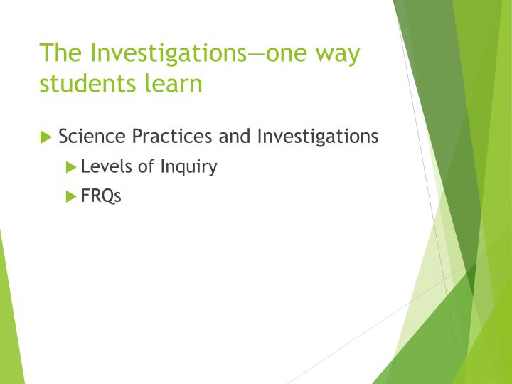 The Investigations—one way students learn