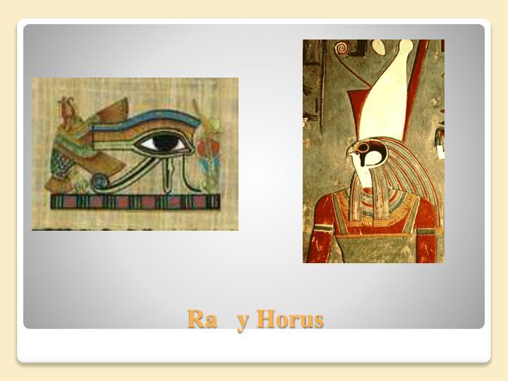 Ra   y Horus