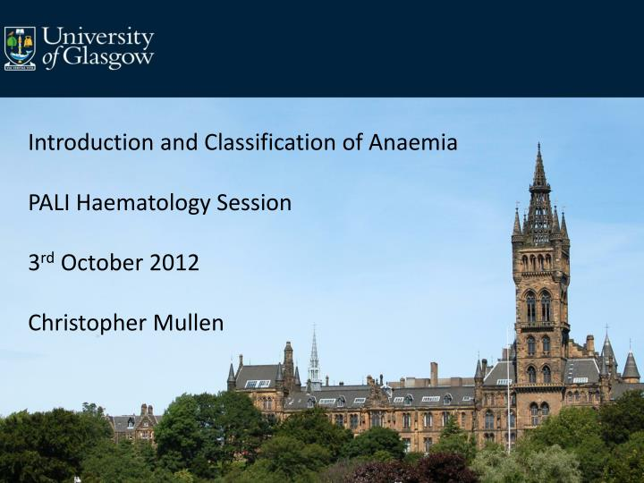Introduction and Classification of Anaemia