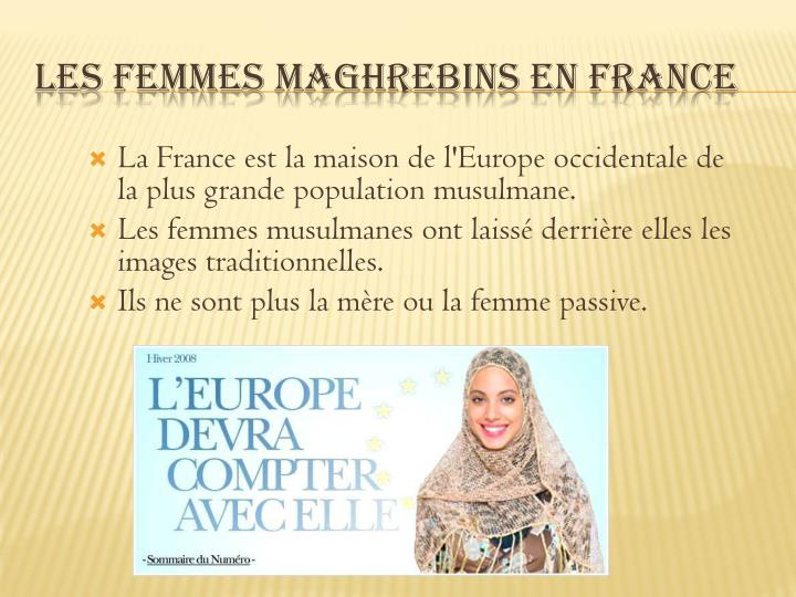 La France est la maison de l'Europe occidentale