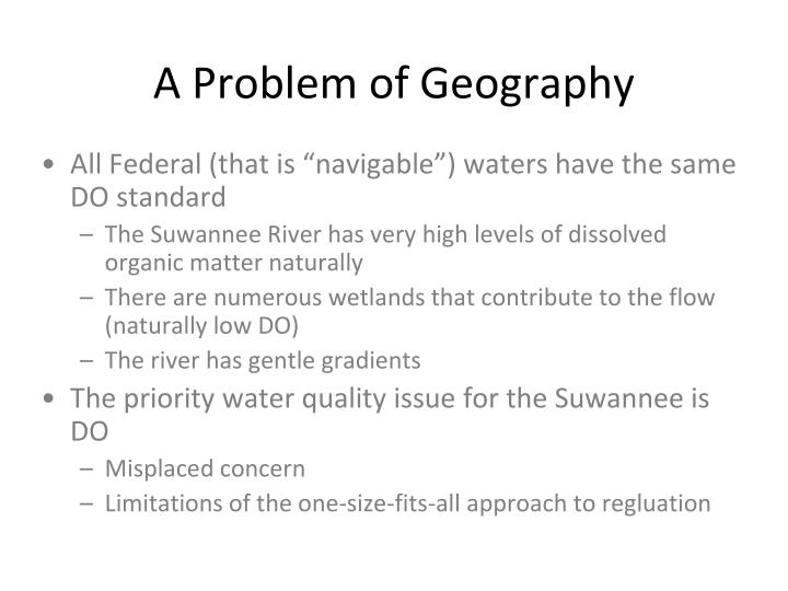 A Problem of Geography