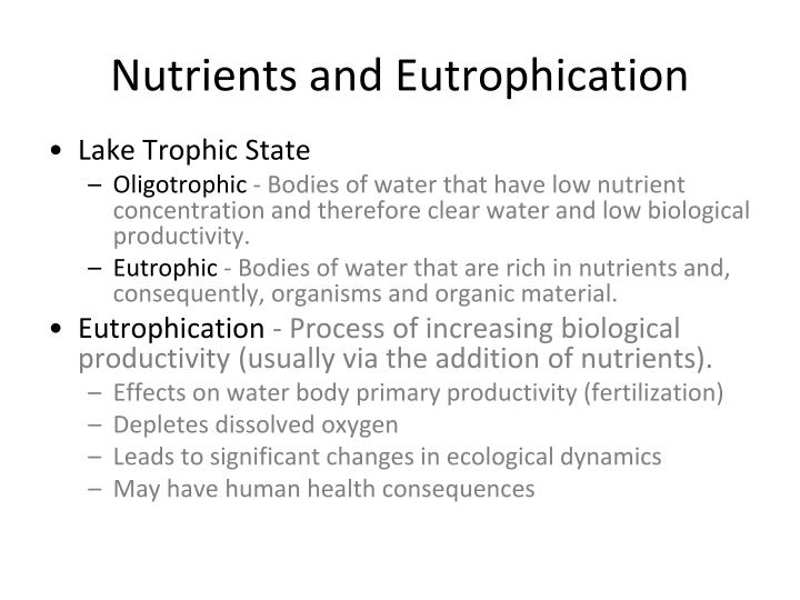 Nutrients and Eutrophication