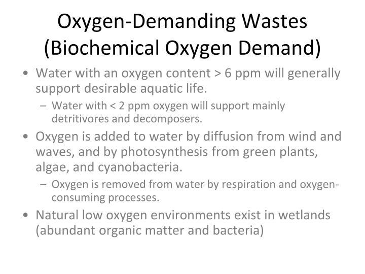 Oxygen-Demanding Wastes (Biochemical Oxygen Demand)