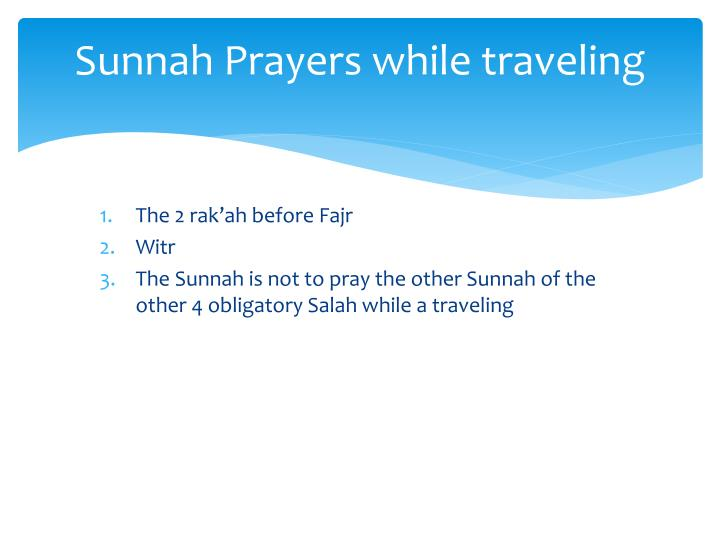 Sunnah Prayers while traveling