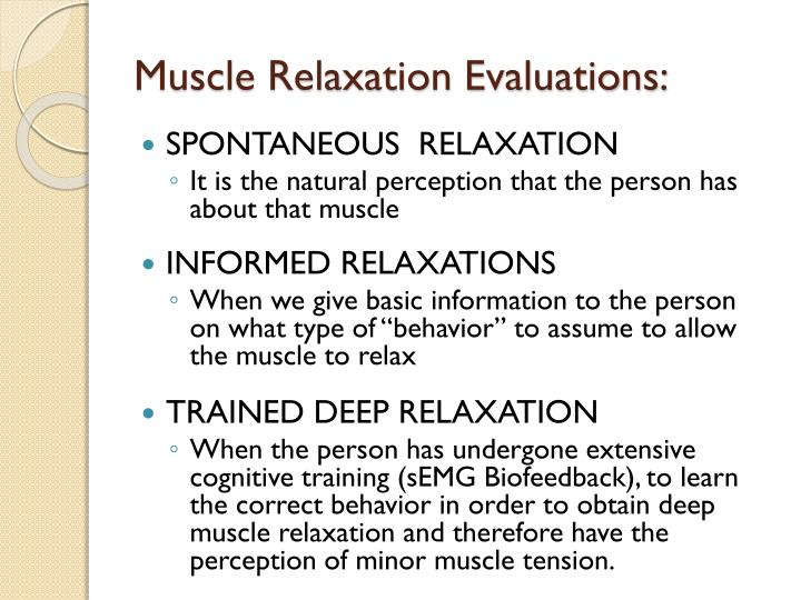 Muscle Relaxation Evaluations:
