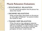 muscle relaxation evaluations