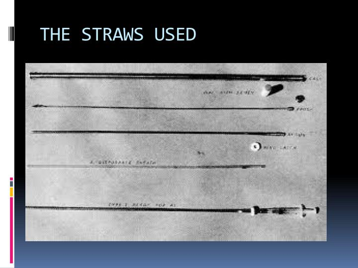 THE STRAWS USED