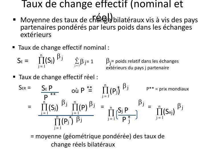 Taux de change effectif nominal :