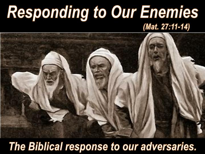 Responding to Our Enemies