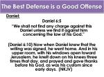 the best defense is a good offense