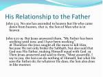 his relationship to the father