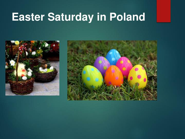 Easter Saturday in Poland