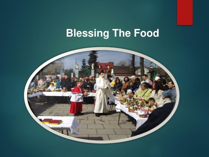Blessing The Food