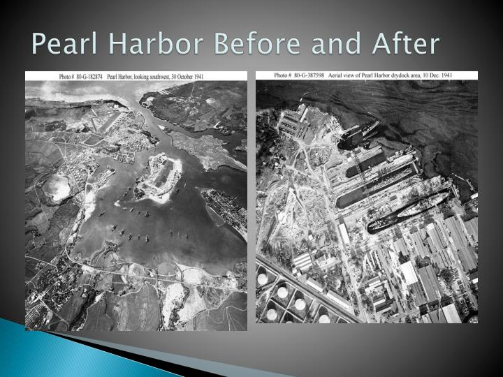 Pearl Harbor Before and After
